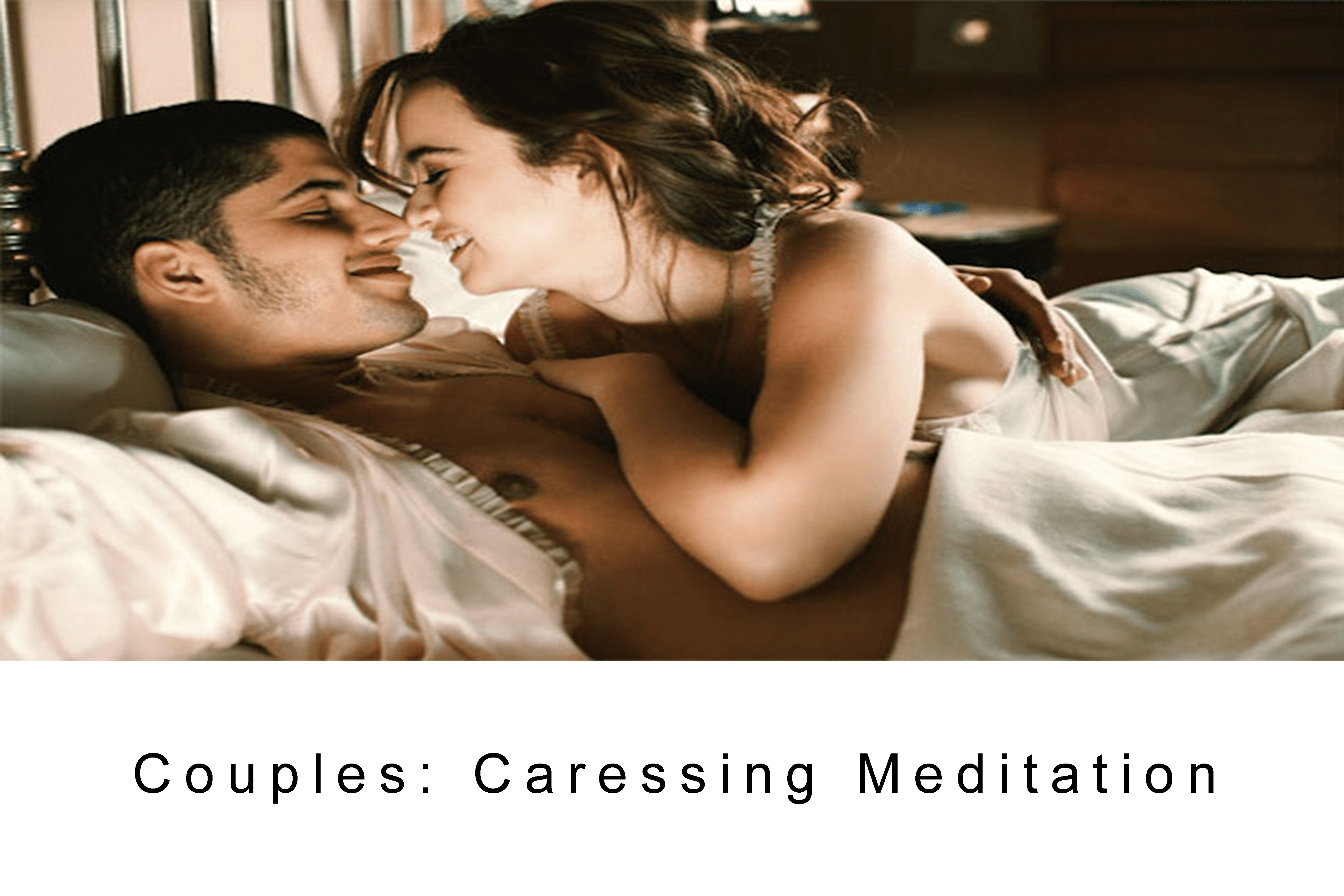 Caressing Meditation