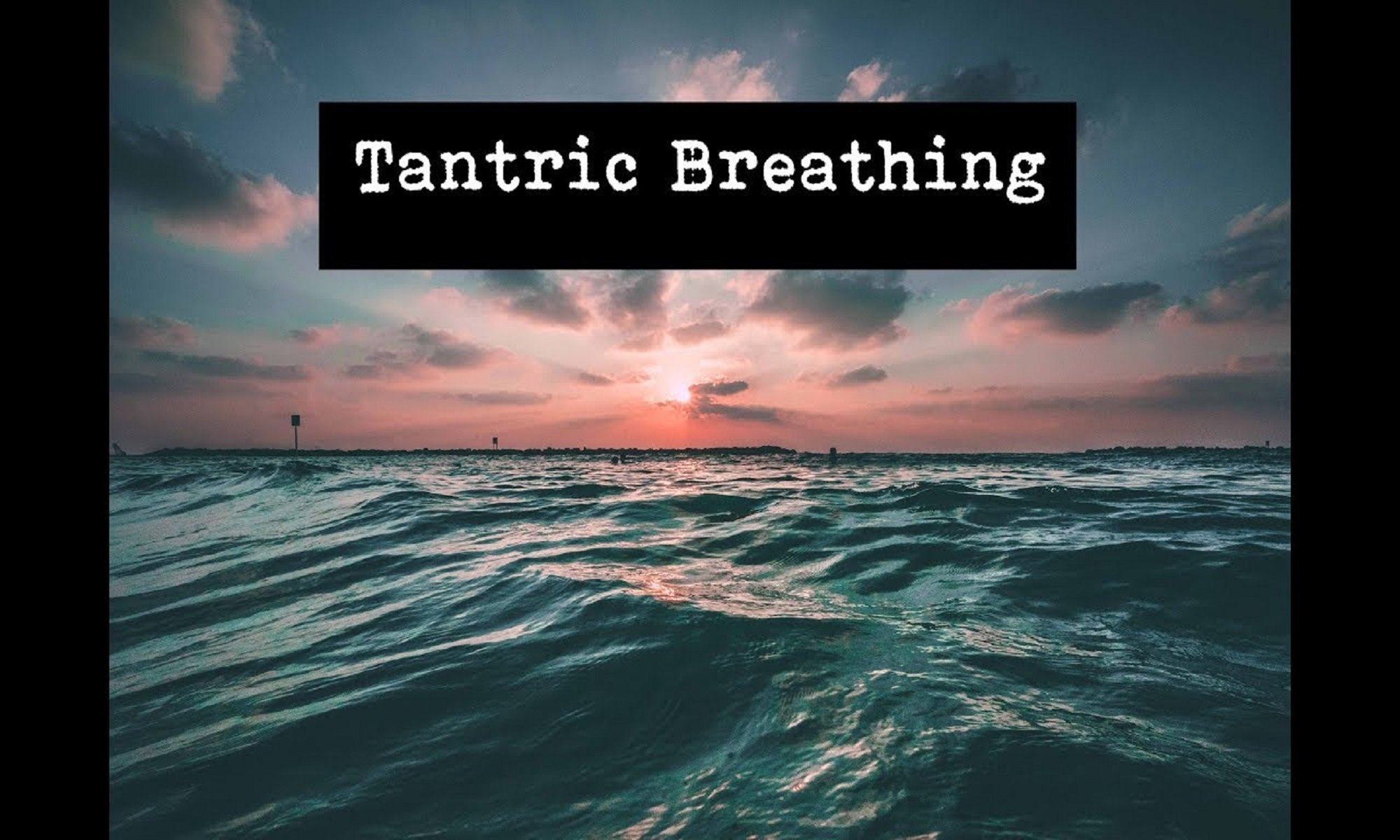Tantra Breathing and sex